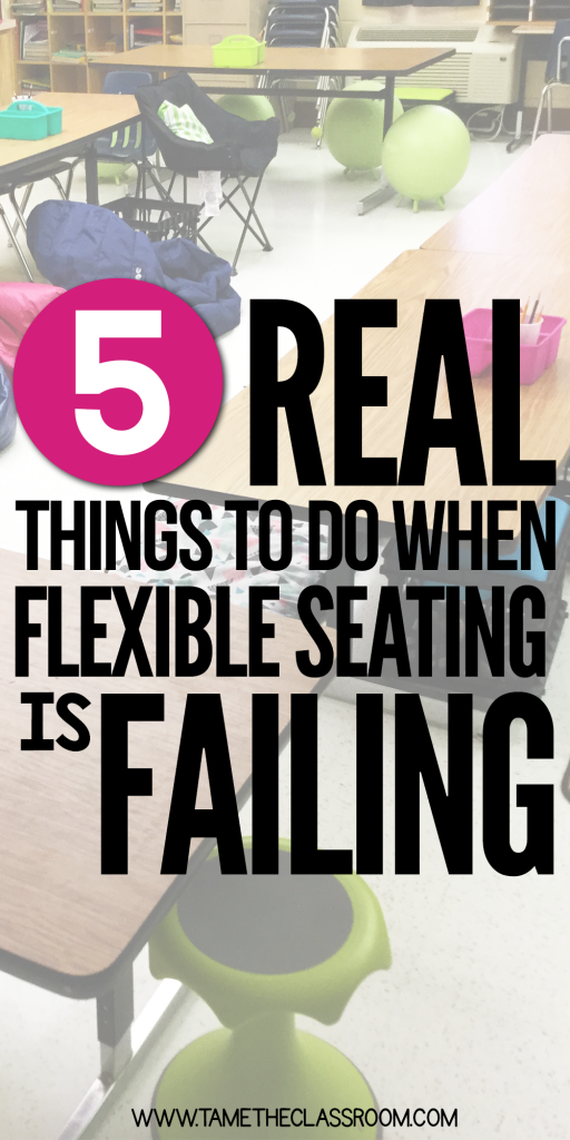 Flexible seating…you've introduced it in your classroom but now it's not working. Don't throw in the towel just yet. Here are 5 things you can do before you quit flexible seating for good.