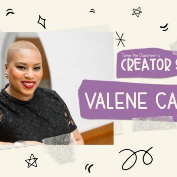 Creator Spotlight: Valene Campbell